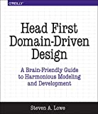 Head First Domain-Driven Design: A Brain-Friendly Guide to Accelerating Modeling and Development