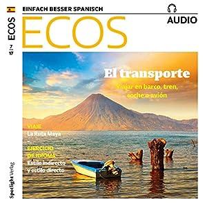 ECOS audio - El transporte. 7/2017 Hörbuch