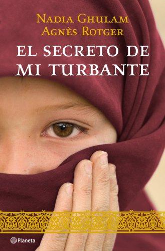 Descargar Libro El Secreto De Mi Turbante Agnès Rotger Dunyó