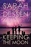 Keeping the Moon (English Edition)