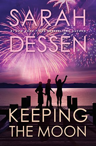 Keeping the Moon by [Dessen, Sarah]