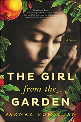 amazoncom the girl from the garden a novel 9780062388391 parnaz foroutan books - The Girls In The Garden