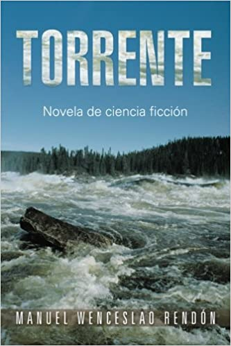 Book Torrente: Novela de ciencia ficción