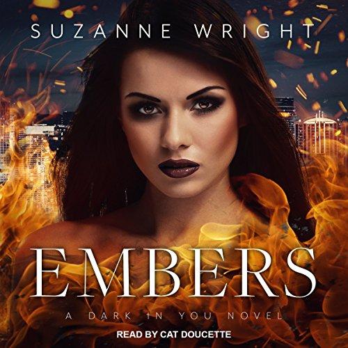 Embers: Dark in You Series, Book 4
