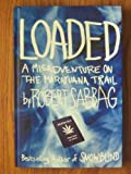 Loaded, Robert Sabbag, 0756782406