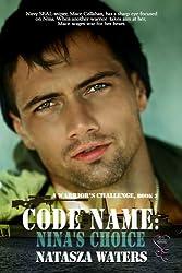 Code Name: Nina's Choice (A Warrior's Challenge Book 3)