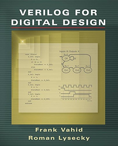 [Verilog for Digital Design] (By: Frank Vahid) [published: August, 2007]