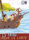 La tribu, tome 3 : La tribu prend le large par Pauwels