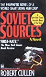 Soviet Sources, Robert Cullen, 0804107998