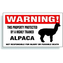 Warning Decal, Property Protected By A Highly Trained - Alpaca Farm Animal, Fence, Barn Or Window Sticker - 5.75x3.25 inch