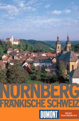Nürnberg und die Fränkische Schweiz