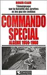 Commando spécial: Algérie 1959-1960 par Clair