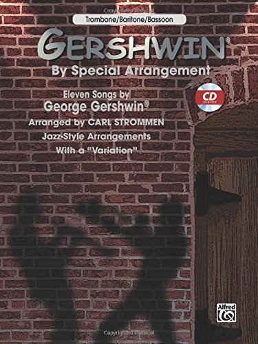 Gershwin by Special Arrangement (Jazz-Style Arrangements with a