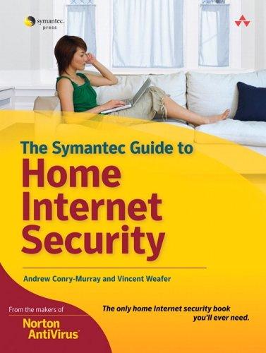 Symantec Guide Book To Home Internet Security  Paperback