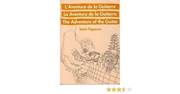 FIGUERAS VIGARA S. - La Aventura de la Guitarra Metodo para ...