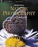 Digital Nature Photography Closeup, Jon Cox, 081743674X