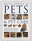 Encyclopedia of Pets and Pet Care, David Alderton and Alan Edwards, 0754816613