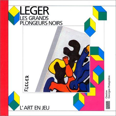 Les Grands plongeurs noirs : Fernand Léger por Fernand Léger