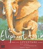 The Elephant Truck, Bill Travers, 0761304088