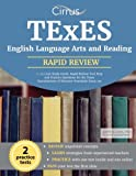 TExES English Language Arts and Reading 7-12 (231) Study Guide: Rapid Review Test Prep and Practice Questions for the Texas Examinations of Educator Standards Exam 231