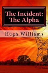 The Incident: The Alpha (Volume 1) Paperback