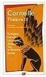 Théâtre 03 : Rodogune - Héraclius - Nicomède - Oedipe - Tite et Bérénice - Suréna par Corneille