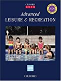Advanced Leisure and Recreation (Oxford GNVQ)