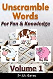 Unscramble Words for Fun and Knowledge Volume 1, Jjm Games, 1490535942
