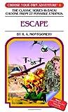 Escape, R. A. Montgomery, 1933390085