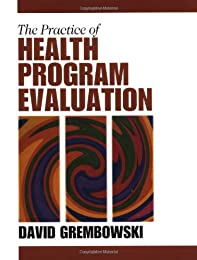 The Practice of Health Program Evaluation