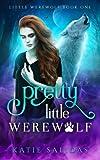Pretty Little Werewolf by  Katie Salidas in stock, buy online here