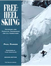 Free-Heel Skiing: Telemark and Parallel Techniques for All Conditions