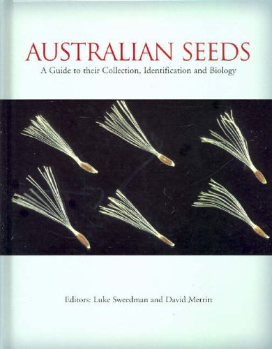 Download Australian Seeds: A Guide to Their Collection, Identification and Biology ebook