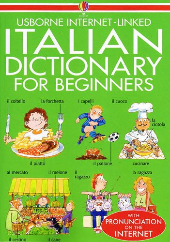 Beginners Italian Dictionary (Beginner's Language Dictionaries Series) (Italian Edition) by Edc Pub