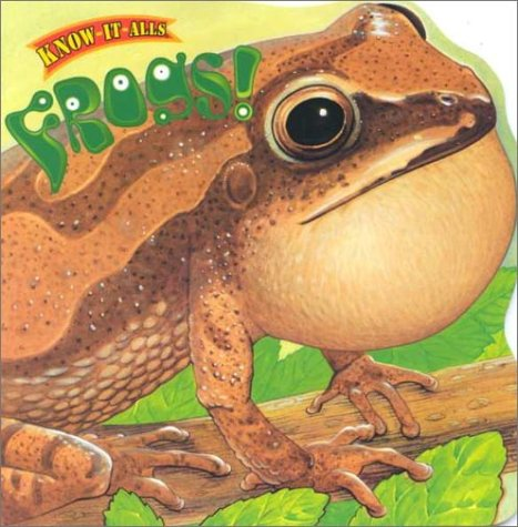 Download Frogs! (Know-It-Alls) ebook