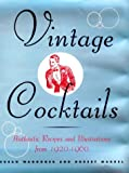 Vintage Cocktails, Robert Markel and Susan Waggoner, 158479058X
