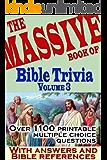 The Massive Book of Bible Trivia, Volume 3: 1,100 Bible Trivia Quizzes (A Massive Book of Bible Quizzes)