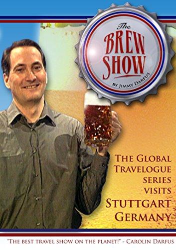 Stuttgart Beer - The Brewshow - In Stuttgart Germany
