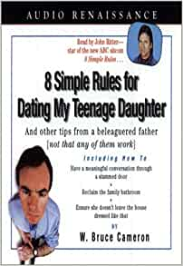 W. Bruce Cameron 8 Simple Rules For Dating My Teenage Daughter