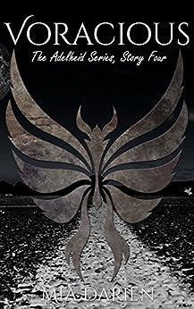 Voracious (The Adelheid Series Book 4) by [Darien, Mia, Darien, Mason]