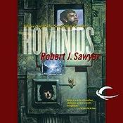 Hominids: The Neanderthal Parallax, Book 1 | Robert J. Sawyer
