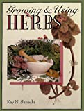 Growing and Using Herbs, Kay N. Sanecki, 0806937742