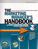 Marketing Managers Handbook : Effective Proven Marketing Techniques for Business-to-Business, Trade, Industrial and High Technology Markets, Gagnon, Eric, 1884640044