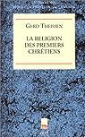 La Religion des premiers chrétiens par Theissen