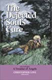 img - for The Dejected Soul's Cure book / textbook / text book