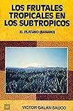 img - for Frutales Tropicales II En Los Subtropicos (Spanish Edition) book / textbook / text book