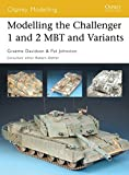 img - for Modelling the Challenger 1 and 2 MBT and Variants (Osprey Modelling) book / textbook / text book