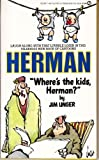 Where's the Kids, Herman?, Jim Unger, 0451129229