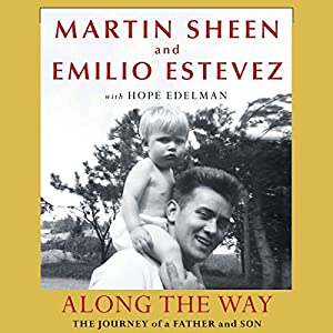 Along the Way: The Journey of a Father and Son Audiobook
