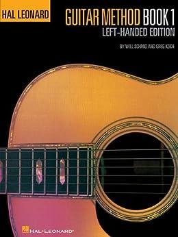 hal leonard guitar method book 1 left handed edition hal leonard guitar method books. Black Bedroom Furniture Sets. Home Design Ideas